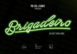 YO-ZU & CAKE WE ARE PRÉSENTENT : BRIGADEIRO : NOITE DE DANÇA