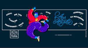 A la Folie anniversaire :Steffi Mr Ties Flabaire PN : Club XXL!