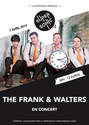 The Frank and Walters / Concert Événement / Supersonic