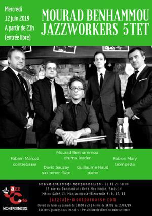 Mourad Benhammou & Jazzworkers 5tet au Jazz Café Montparnasse