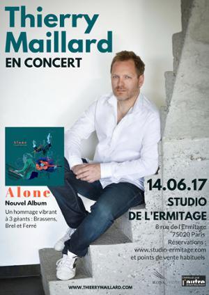 Thierry Maillard - 14 juin au Studio de l'Ermitage