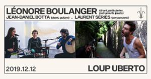 Léonore Boulanger/JeanDaniel Botta/Laurent Sériès et Loup Uberto