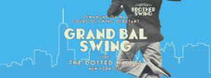 GRAND BAL SWING SPECIAL NEW YORK CITY