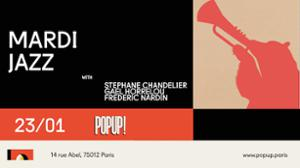 Mardi Jazz avec S.Chandelier /G.Horellou / F.Nardin
