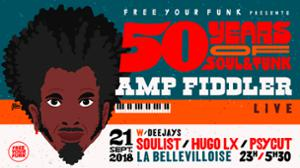FREE YOUR FUNK : 50 YEARS OF SOUL & FUNK w/ SOULIST, HUGO LX, PSYCUT