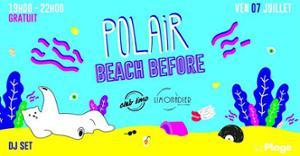 Beach Before : Polair (Club Limo) dj set à LaPlage / gratuit