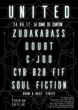 DJ Set : United #3 w/ Zudakabass / Doubt / Soul Fiction / United Crew