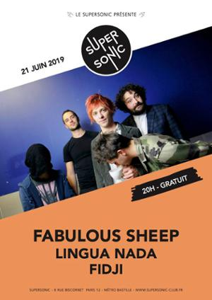 Fabulous Sheep • Lingua Nada • Fidji / Supersonic (Free entry)