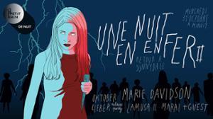 Une Nuit En Enfer II : Marie Davidson - Oktober Lieber + guests