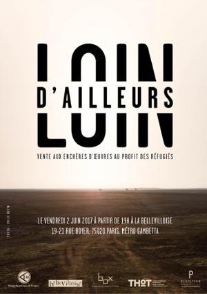 LOIN D'AILLEURS - VENTE AUX ENCHÈRES AU PROFIT DES REFUGIES
