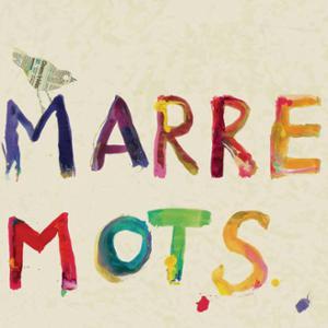 MARRE MOTS