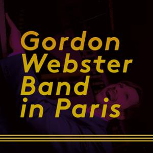 Gordon Webster Band & Swing All Night Long
