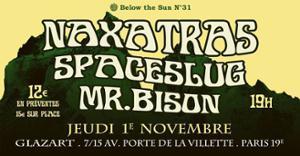 Below the Sun #31: Naxatras  Spaceslug  Mr Bison
