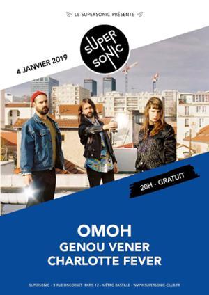 Omoh • Genoux Vener • Charlotte Fever / Supersonic - Free
