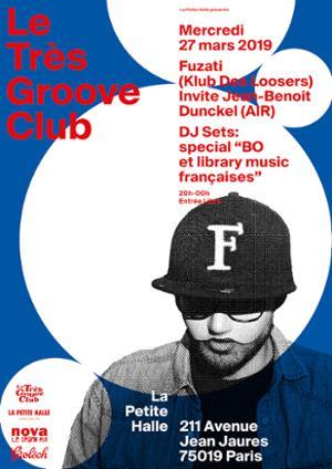 Le Très Groove Club : Fuzati & Jean-Benoît Dunckel (DJ Set)