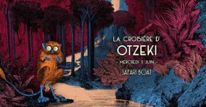 SOLD OUT - La croisière d'Otzeki
