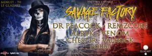 Savage Factory #1 w/ Dr Peacock / Remzcore / Alryk / Venom