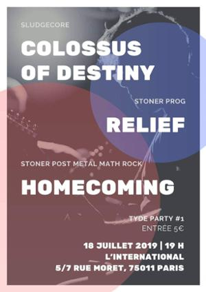 Tyde Party #1 - Colossus Of Destiny ● Relief ● Homecoming_