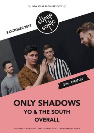 Only Shadows • Yo & The South Supersonic / Free entry