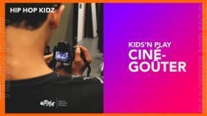 Hip Hop Kidz • Kids'N Play : Ciné-Goûter