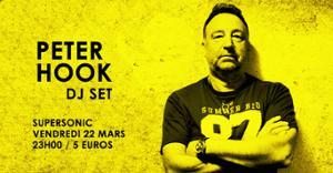Peter Hook (Joy Division, New Order) DJ SET / Supersonic Paris