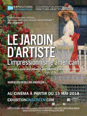 LE JARDIN D'ARTISTE : L'Impressionnisme Américain