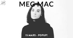 Super! — Meg Mac le 15 mars au Popup!