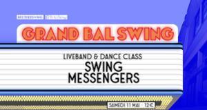 LE GRAND BAL SWING w/ SWING MESSENGERS