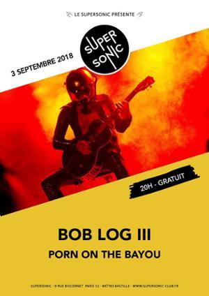 Bob Log III en concert au Supersonic