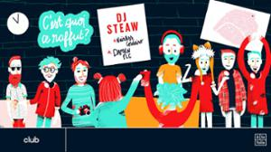 C'est quoi ce raffut ? — DJ Steaw