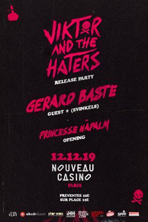 Viktor & The Haters | Release Party w/ Gerard Baste (Svinkels) & Princesse Näpalm