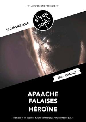 Apaache (Midnight Set) • Falaises • Héroïne / Supersonic