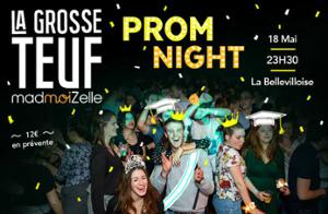LA GROSSE TEUF MADMOIZELLE : PROM NIGHT