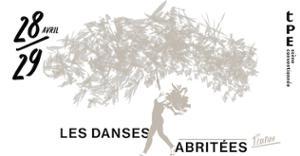Les danses abritées