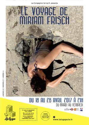 LE VOYAGE DE MIRIAM FRISCH