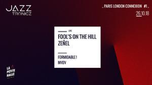 Paris London Connexion #1 : Fool's On The Hill + Zeñel