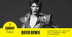 Sunday Tribute - David Bowie // Supersonic
