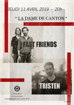 TRISTEN + FAST FRIENDS