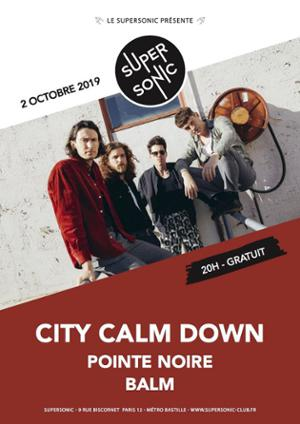 City Calm Down en concert au Supersonic (Free entry)