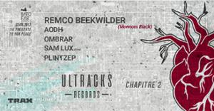 Ultracks Records Chapitre 2 w/ Remco Beekwilder, Sam Lux (live), AODH @Batofar