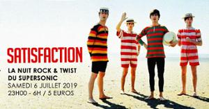 Satisfaction / La nuit Rock & Twist du Supersonic