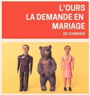 LA DEMANDE EN MARIAGE + L'OURS