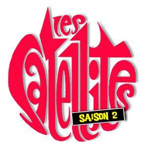 Les Satellites - saison 2 en concert à Paris le 27 juin 2019