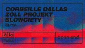 Slowciety À la Folie W/ Corbeille Dallas, Zoll Projekt