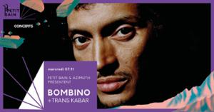 BOMBINO + TRANS KABAR