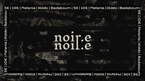 NOIR.E // Episode V : Melania • Kiddo