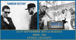 Tambour Battant (Live) + Seb&Ju Dj Set Au Makeda Gratuit