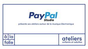 PayPal Studio présente ses ateliers autour de la musique électro