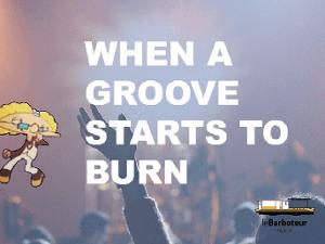 When a Groove Starts to Burn