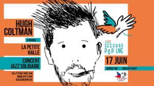 Concert solidaire : Hugh Coltman & friends !